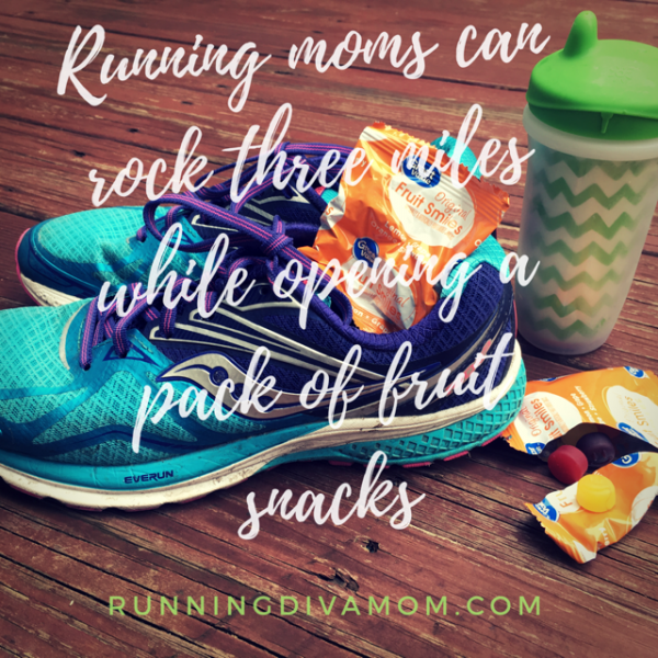Running Moms Can Open Fruit Snacks