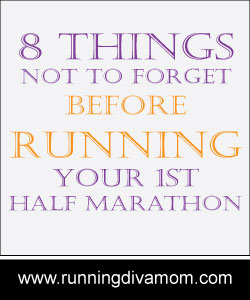 8 things not to forget before running your first half marathon